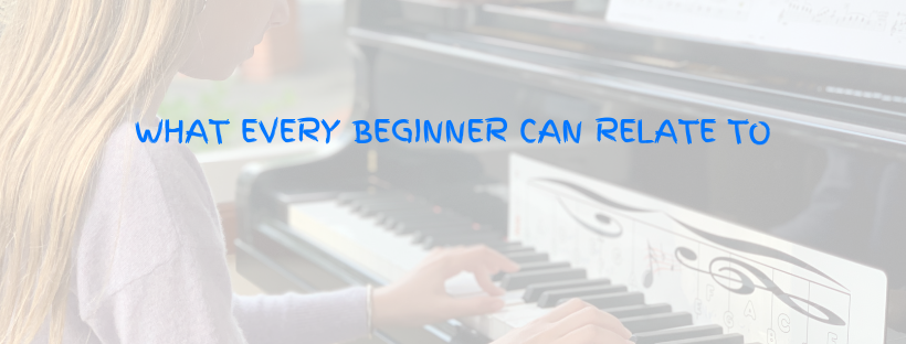 Piano beginners can relate to this as well as anyone starting anything for the first time