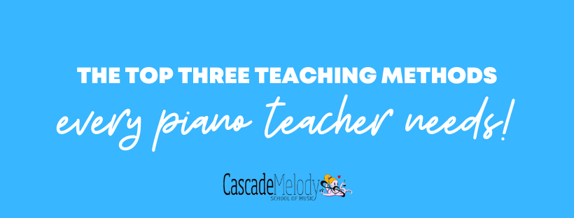 The Top Three Piano Teaching Methods Banner