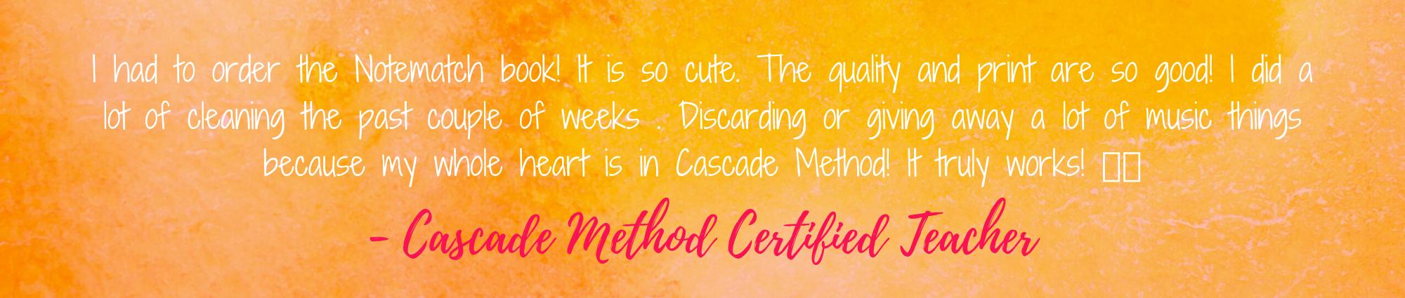 Cascade Method Testimonial on NoteMatch Book 1