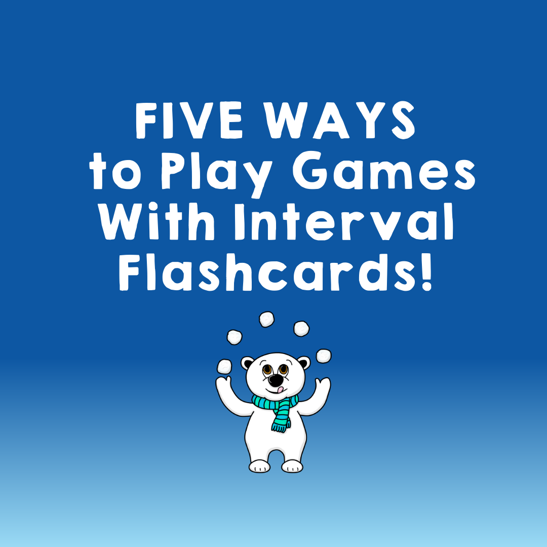 Five Ways to Play Games With Interval Flashcards In Your Piano Lessons